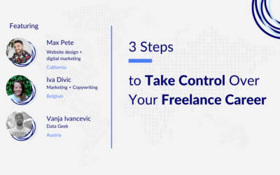 3 Simple Steps to Take Control Over Your Freelance Career